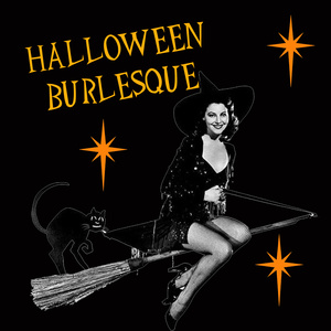 SPOOKTACULAR HALLOWEEN BURLESQUE WORKSHOP!
